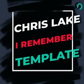 TEMPLATE #18 HOW TO MAKE CHRIS LAKE - I REMEMBER