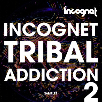 Incognet Tribal Addiction Vol.2