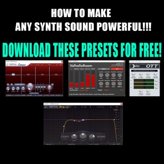FREE PRESETS #1. HOW TO MAKE SYNTH SOUND POWERFUL (EXTERNAL PROCESSING)