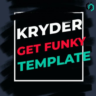 TEMPLATE #1. HOW TO MAKE KRYDER - GET FUNKY