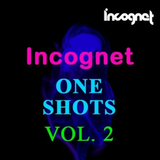 Incognet One Shots Vol.2