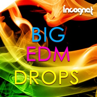 Incognet Big EDM Drops