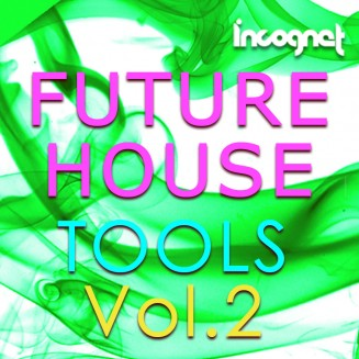 Incognet Future House Tools Vol.2