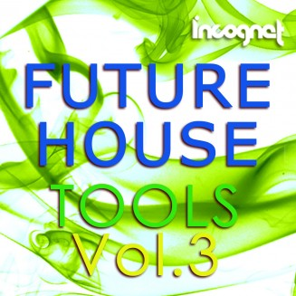 Incognet Future House Tools Vol.3