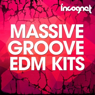 Incognet Massive Groove EDM Kits
