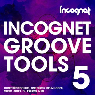 Incognet Groove Tools Vol.5