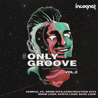 #OnlyGroove Vol. 2 Sample Pack By Yvvan Back