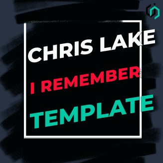 TEMPLATE #18 HOW TO MAKE CHRIS LAKE - I REMEMBER